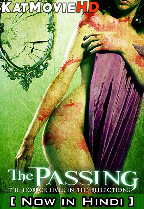 The Passing (2011) UNRATED WEBRip 720p & 480p [Dual Audio] [Hindi Dubbed (ORG) – English] Eng Subs