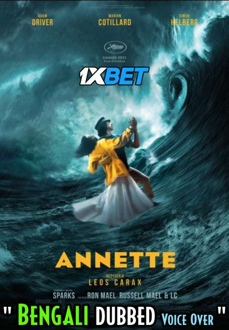 Annette (2021) Bengali Dubbed (Voice Over) WEBRip 720p [Full Movie] 1XBET