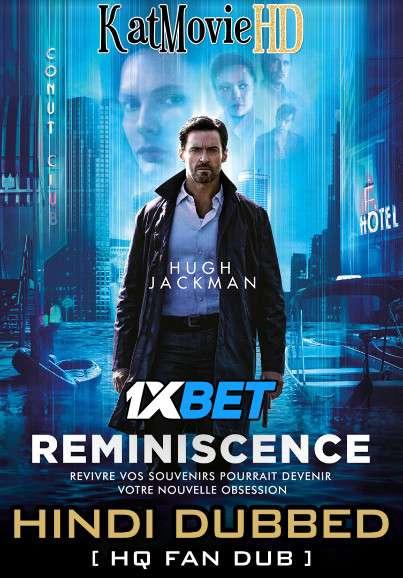 Reminiscence (2021) Hindi (HQ Fan Dubbed) (ORG) [Dual Audio] Web-DL 1080p 720p 480p [1XBET]