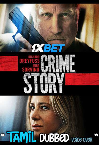 Crime Story (2021) Tamil Dubbed (Unofficial) & English [Dual Audio] WebRip 720p [1XBET]