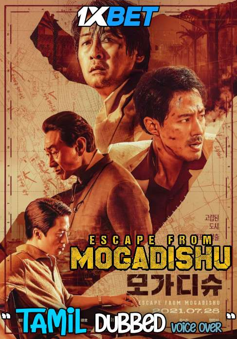 Download Escape from Mogadishu (2021) Tamil Dubbed (Voice Over) & English [Dual Audio] CAMRip 720p [1XBET] Full Movie Online On 1xcinema.com