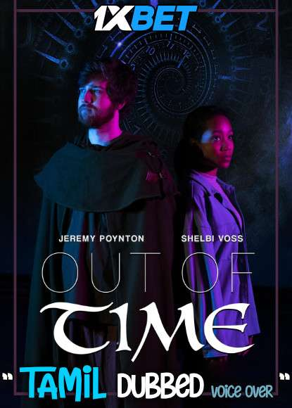 Download Out of Time (2021) Tamil Dubbed (Voice Over) & English [Dual Audio] WebRip 720p [1XBET] Full Movie Online On 1xcinema.com