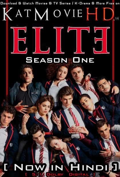 Elite (Season 1) Hindi Dubbed (5.1 DD) [Dual Audio] All Episodes | WEB-DL 1080p 720p 480p HD [Netflix Series]