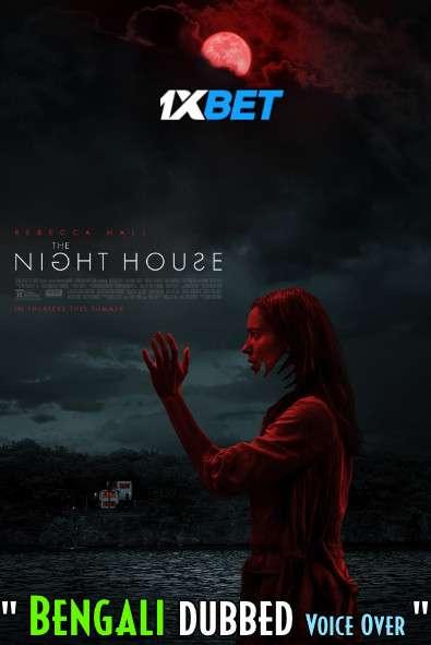 The Night House (2020) Bengali Dubbed (Voice Over) HDCAM 720p [Full Movie] 1XBET