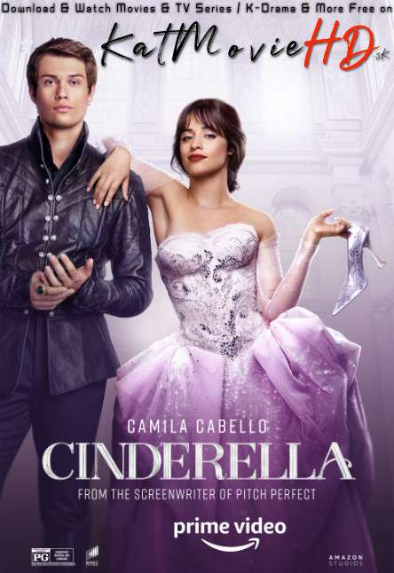 Download Cinderella (2021) [In English] WEB-DL 480p 720p 1080p ESubs [Amazon Prime] Watch Cinderella Full Movie Online Free On KatMovieHD.sk .