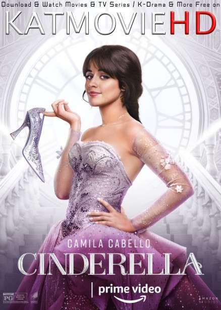Cinderella (2021) Web-DL 480p 720p x264 [In English 5.1 DD] ESubs (Full Movie)