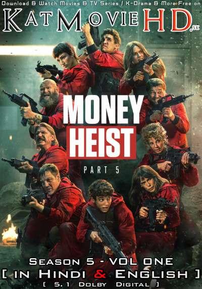 Money Heist: Season 5 (Vol 1) Hindi Dubbed (5.1 DD) [Dual Audio] All Episodes | WEB-DL 1080p 720p 480p HD [2021 Netflix Series]