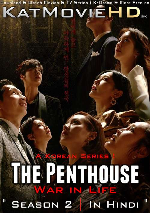 The Penthouse: War in Life (Season 2) Hindi Dubbed (ORG) WebRip 720p & 480p HD (2021 Korean Drama Series) [All Episodes]