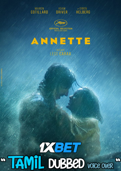 Download Annette (2021) Tamil Dubbed (Voice Over) & English [Dual Audio] WebRip 720p [1XBET] Full Movie Online On 1xcinema.com