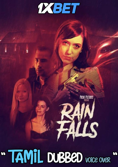 Download Rainfalls (2020) Tamil Dubbed (Voice Over) & English [Dual Audio] WebRip 720p [1XBET] Full Movie Online On 1xcinema.com