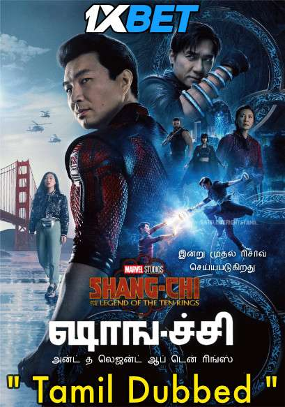 Shang-Chi and The Legend of the Ten Rings (2021) Tamil Dubbed & English [Dual Audio] CAMRip 720p [1XBET]