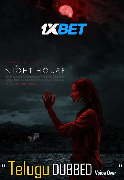 The Night House (2020) Telugu Dubbed (Voice Over) & English [Dual Audio] CAMRip 720p [1XBET]