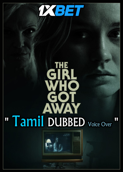 The Girl Who Got Away (2021) Tamil Dubbed (Voice Over) & English [Dual Audio] WebRip 720p [1XBET]