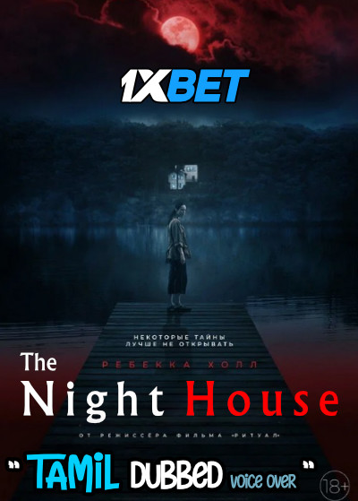 The Night House (2020) Tamil Dubbed (Voice Over) & English [Dual Audio] CAMRip 720p [1XBET]