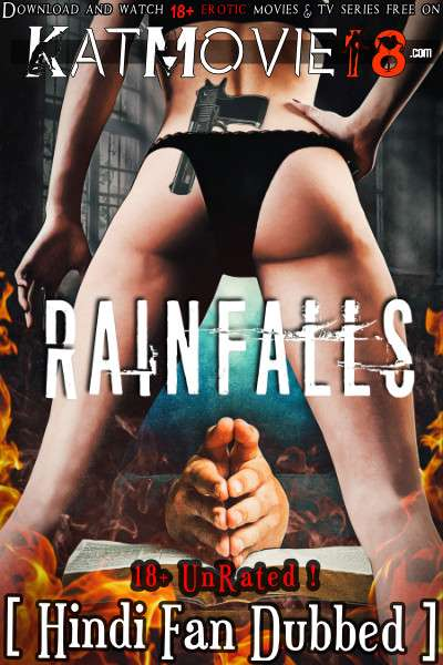 [18+] Rainfalls (2020) UNRATED [Hindi (Fan Dubbed)] [Dual Audio] WEB-DL 720p 480p [Watch Online / Download]