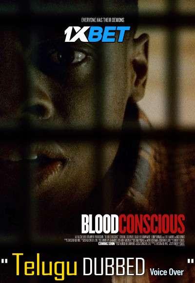 Download Blood Conscious (2021) Telugu Dubbed (Voice Over) & English [Dual Audio] WebRip 720p [1XBET] FREE on 1XCinema.com & KatMovieHD.sk