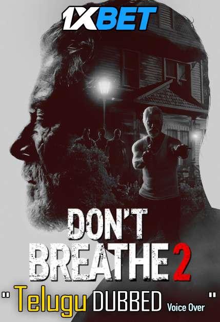 Don't Breathe 2 (2021) Telugu Dubbed (Voice Over) & English [Dual Audio] WebRip 720p [1XBET]
