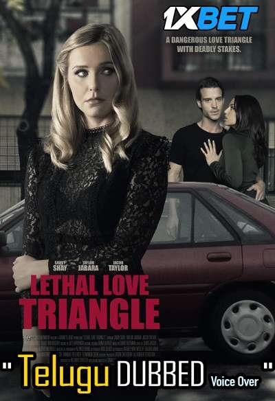 Download Lethal Love Triangle (2021) Telugu Dubbed (Voice Over) & English [Dual Audio] WebRip 720p [1XBET] FREE on 1XCinema.com & KatMovieHD.sk