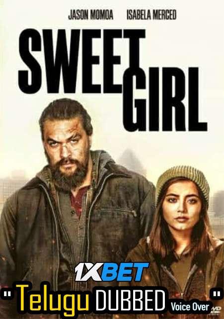Download Sweet Girl (2021) Telugu Dubbed (Voice Over) & English [Dual Audio] WebRip 720p [1XBET] FREE on 1XCinema.com & KatMovieHD.sk