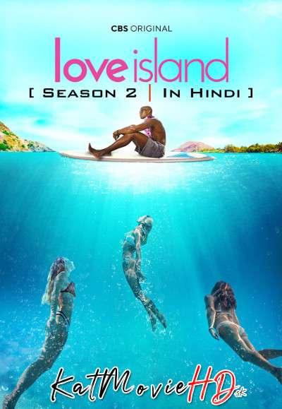 Love Island (Season 2) Hindi Dubbed (ORG) All Episodes | WEB-DL 720p & 480p HD [US Reality TV Series]