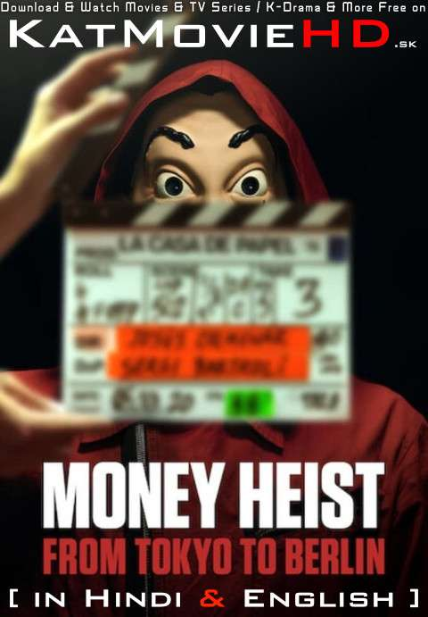 Money Heist: From Tokyo to Berlin (Season 1) Hindi (ORG) [Dual Audio] All Episodes | WEB-DL 1080p 720p 480p HD [2021 Netflix Series]