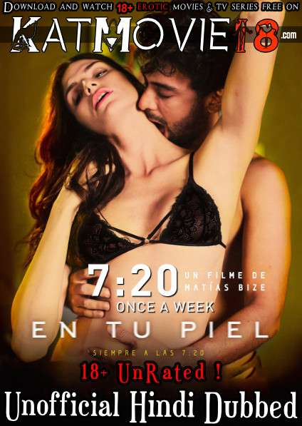 [18+] 7:20 Once a Week (2018) UNRATED [Hindi Dubbed (Unofficial) + Spanish] [Dual Audio] BluRay 1080p 720p 480p Erotic Movie [Watch Online / Download]