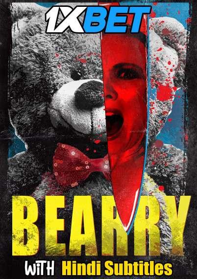 Download Bearry (2021) Full Movie [In English] With Hindi Subtitles | WebRip 720p [1XBET] FREE on 1XCinema.com & KatMovieHD.sk
