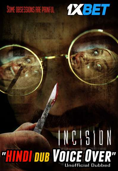 Download Incision (2020) Hindi (Voice Over) Dubbed+ English [Dual Audio] BluRay 720p [1XBET] Full Movie Online On 1xcinema.com & KatMovieHD.sk