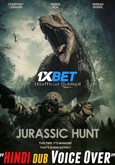 Download Jurassic Hunt (2021) Hindi (Voice Over) Dubbed+ English [Dual Audio] WebRip 720p [1XBET] Full Movie Online On 1xcinema.com & KatMovieHD.sk