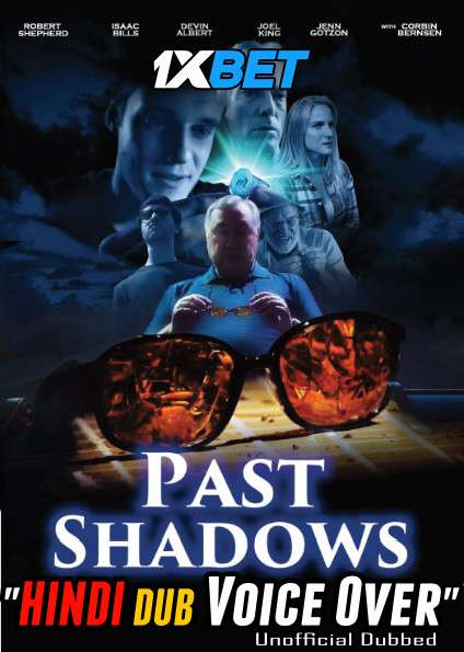 Download Past Shadows (2021) Hindi (Voice Over) Dubbed+ English [Dual Audio] WebRip 720p [1XBET] Full Movie Online On 1xcinema.com & KatMovieHD.sk