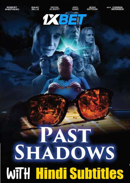 Download Past Shadows (2021) Full Movie [In English] With Hindi Subtitles   WebRip 720p [1XBET] FREE on 1XCinema.com & KatMovieHD.sk