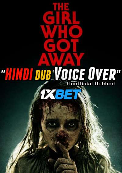 Download The Girl Who Got Away (2021) Hindi (Voice Over) Dubbed+ English [Dual Audio] WebRip 720p [1XBET] Full Movie Online On 1xcinema.com & KatMovieHD.sk