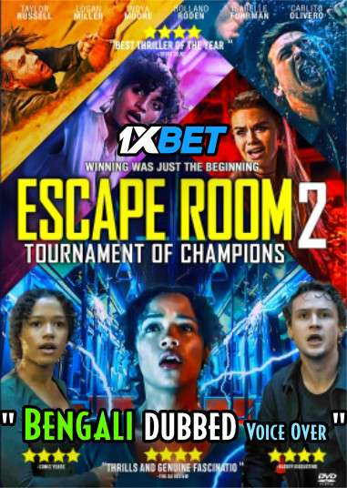 Escape Room: Tournament of Champions (2021) Bengali Dubbed (Voice Over) WEB-DL 720p [Full Movie] 1XBET