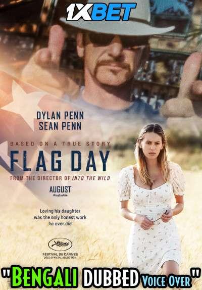 Flag Day (2021) Bengali Dubbed (Voice Over) HDCAM 720p [Full Movie] 1XBET