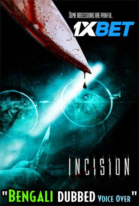 Download Incision (2020) Bengali Dubbed (Voice Over) BDRip 720p [Full Movie] 1XBET FREE on 1XCinema.com & KatMovieHD.sk