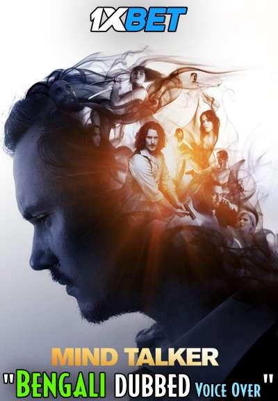 Mind Talker (2021) Bengali Dubbed (Voice Over) BDRip 720p [Full Movie] 1XBET