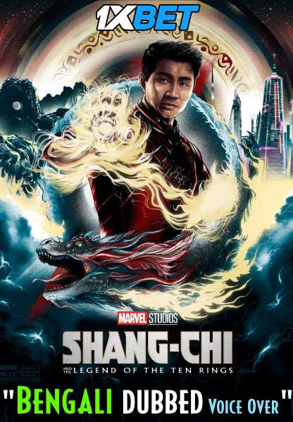 Download Shang-Chi and the Legend of the Ten Rings (2021) Bengali Dubbed (Voice Over) HDCAM 720p [Full Movie] 1XBET FREE on 1XCinema.com & KatMovieHD.sk