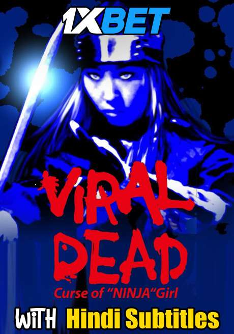 Viral Dead (2020) Full Movie [In Japanese] With Hindi Subtitles | WebRip 720p [1XBET]