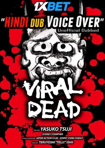 Download Viral Dead (2020) Hindi (Voice Over) Dubbed+ Japanese [Dual Audio] WebRip 720p [1XBET] Full Movie Online On 1xcinema.com & KatMovieHD.sk