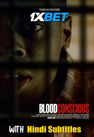 Blood Conscious (2021) Full Movie [In English] With Hindi Subtitles | WebRip 720p [1XBET]