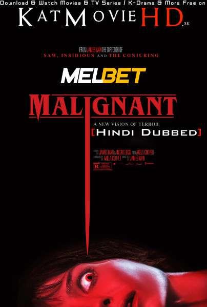 Malignant (2021) Hindi Dubbed (CAM Audio) [Dual Audio] WEB-DL 1080p 720p 480p HD [Full Movie]