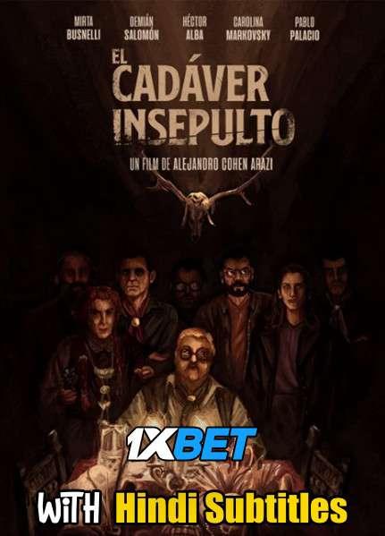 El cadáver insepulto (2020) Full Movie [In Spanish] With Hindi Subtitles   WebRip 720p [1XBET]