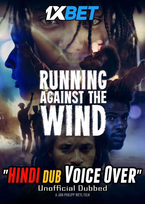 Running Against the Wind (2019) Hindi (Voice Over) Dubbed+ English [Dual Audio] BluRay 720p [1XBET]