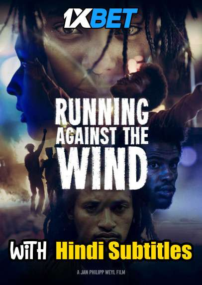 Download Running Against the Wind (2019) Full Movie [In Amharic] With Hindi Subtitles | BluRay 720p [1XBET] FREE on 1XCinema.com & KatMovieHD.sk