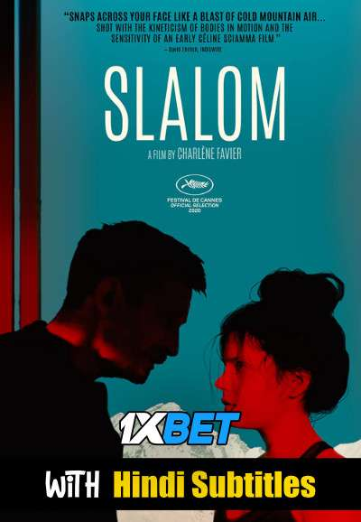 Slalom (2020) Full Movie [In French] With Hindi Subtitles | BluRay 720p [1XBET]