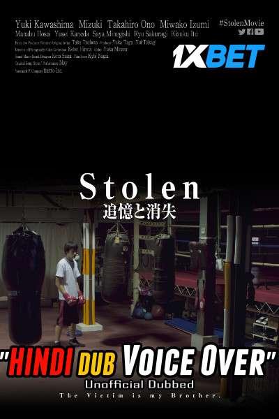 Stolen (2020) Hindi (Voice Over) Dubbed+ Japanese [Dual Audio] WebRip 720p [1XBET]