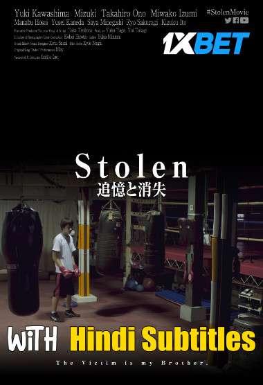 Stolen (2020) Full Movie [In Japanese] With Hindi Subtitles | WebRip 720p [1XBET]