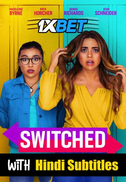 Switched (2020) Full Movie [In English] With Hindi Subtitles | WebRip 720p [1XBET]