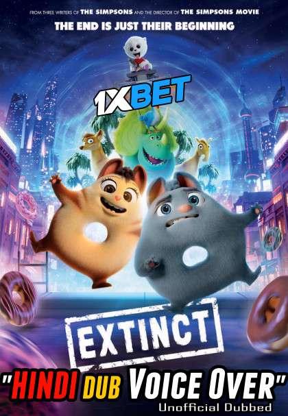 Extinct (2021) Hindi (Voice Over) Dubbed+ English [Dual Audio] WebRip 720p [1XBET]