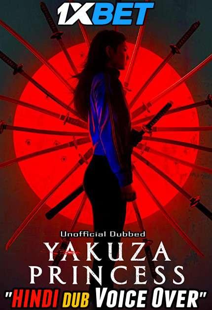 Yakuza Princess (2021) Hindi (Voice Over) Dubbed+ English [Dual Audio] WEBRip 720p [1XBET]